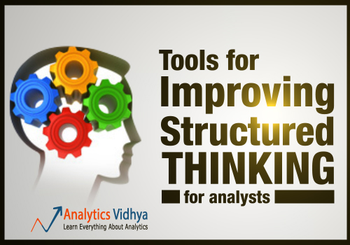 Tools for improving structured thinking (for analysts)
