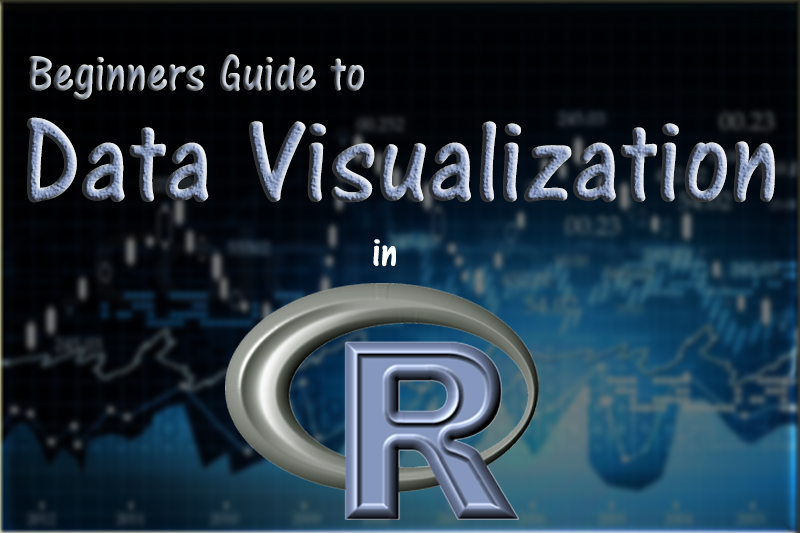 beginners guide to learn data visualization in R