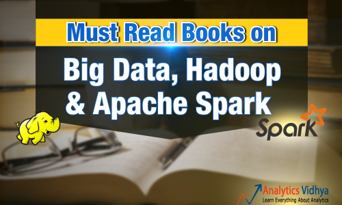 Must Read Books for Beginners on Big Data, Hadoop and Apache Spark