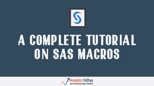 complete tutorial on SAS macros
